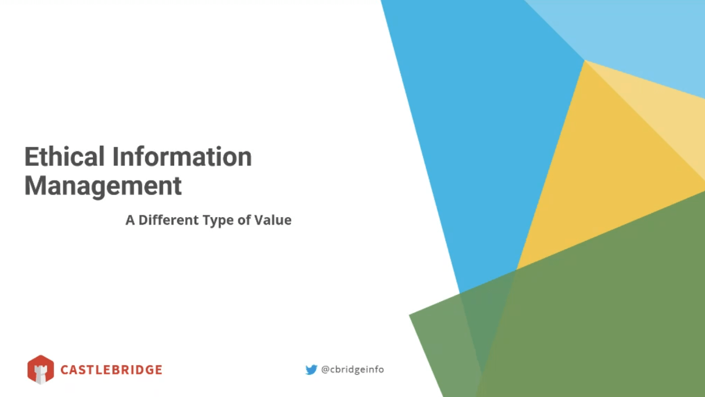 Ethical Information Management opening slide
